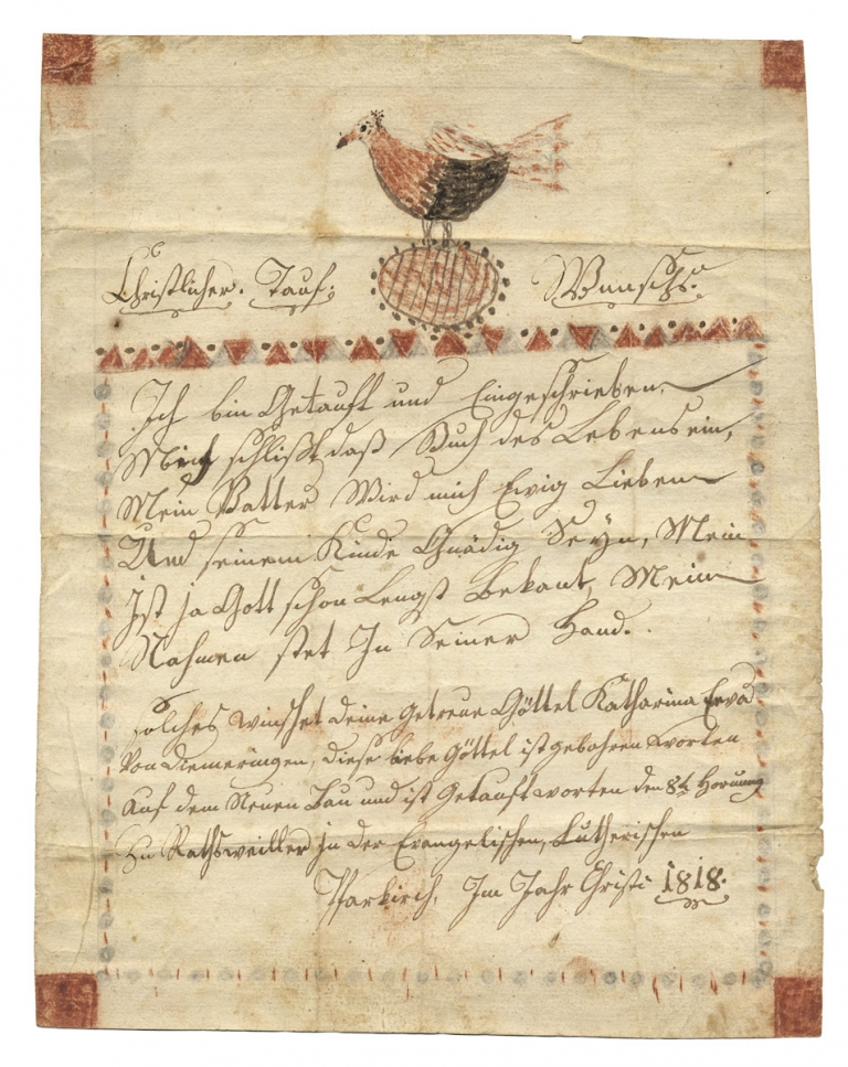 [Illuminated, German-Language Manuscript Taufschein Fraktur:] A Christian Baptismal Wish: I've been baptized and registered, The Book of Life includes me [now]... [opening lines in translation]. Anon.