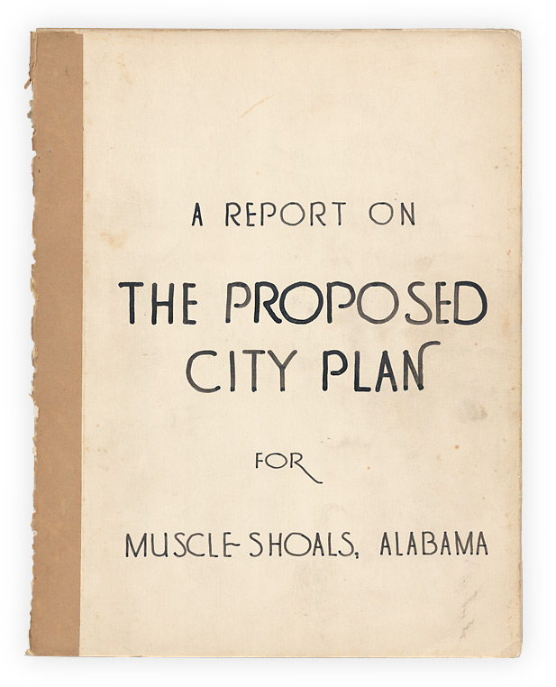 A Report on the Comprehensive City Plan for Muscle Shoals, Alabama. Frank D. Jones.