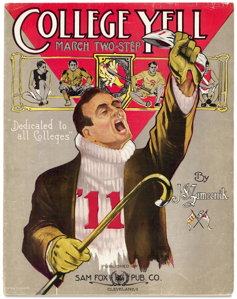 College Yell March Two-Step. Dedicated to all Colleges. John Stepan Zamecnik, 1872–1953.