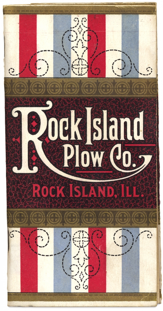 Rock Island Plow Co., Rock Island, Ill. [cover title of trade catalog]. Rock Island Plow Co., Pres Phil. Mitchell.