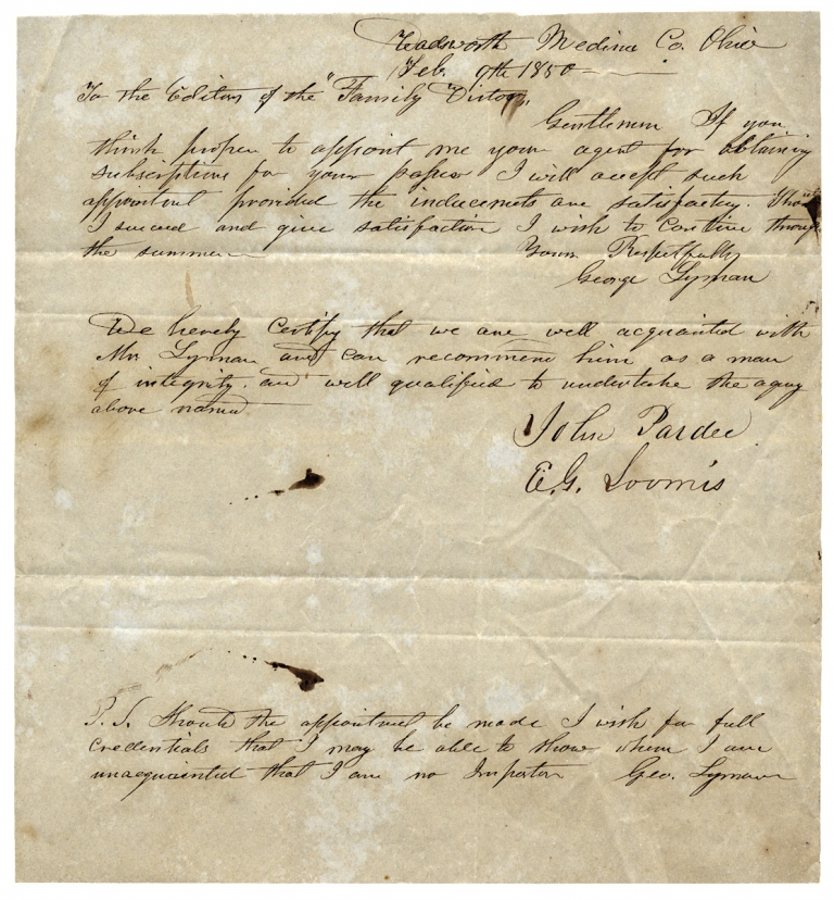 1850 Autograph Letter Signed by George Lyman of Wadsworth, Ohio, seeking to be Newspaper Subscription Agent; with appended Signed Testimonial. George Lyman, John Pardee, E G. Loomis.