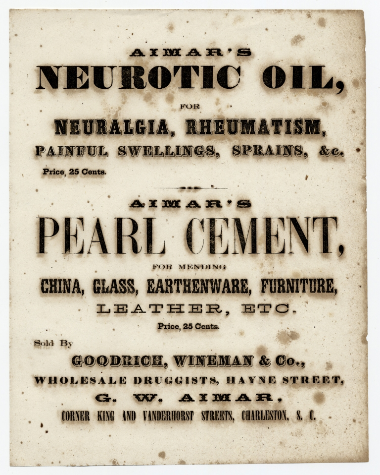 Aimar's Neurotic Oil, for Neuralgia, Rheumatism, Painful Swellings, Sprains, &c. Price, 25 Cents [broadside caption title]. G W. Aimar, Wineman Goodrich, Co.