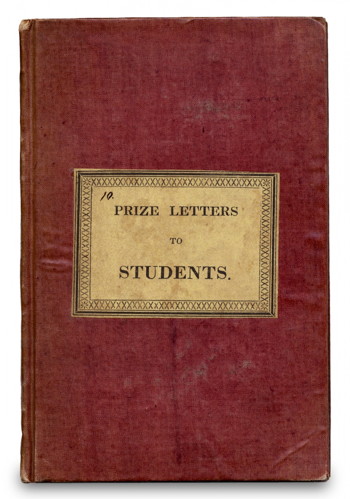 Prize Letters to Students in Two Parts. Rev. Baxter Dickinson.