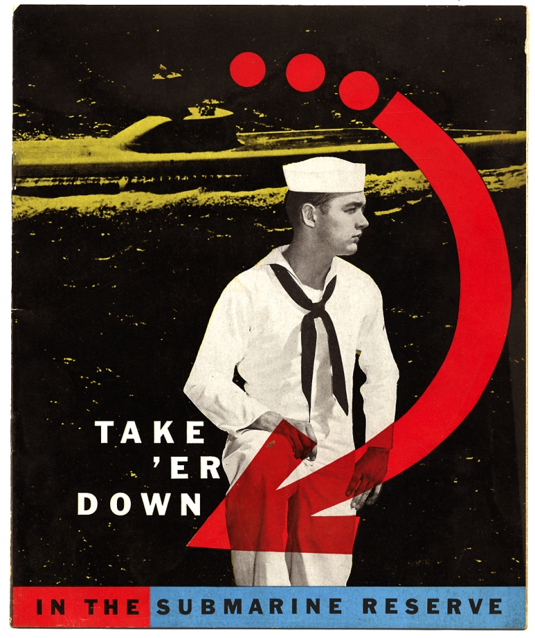 Take 'Er Down in the Submarine Reserves. United States Navy.