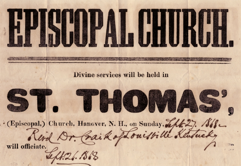 Episcopal Church. Divine services will be held in St. Thomas', (Episcopal,) Church, Hanover N.H., on Sunday, [in manuscript:] Sept. 27, 1868—Rev'd Dr. Craik of Louisville Kentucky will officiate. Sept. 26, 1868. Rev. Dr. James Craik, 1806–1883.