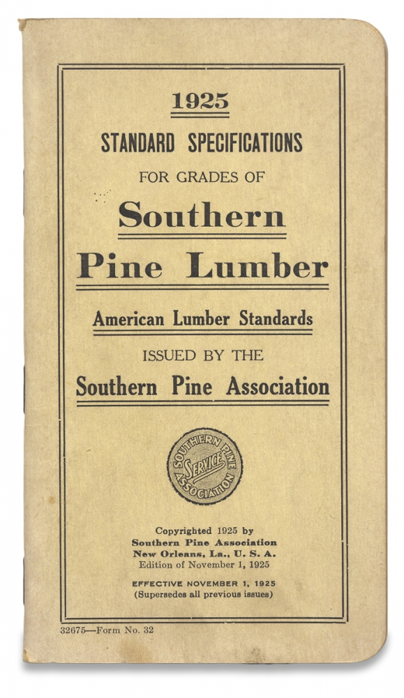[New Orleans] 1925 Standard Specifications for Grades of Southern Pine Lumber. Southern Pine Association.