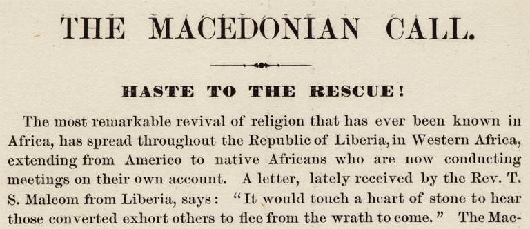 The Macedonian Call. Haste to the Rescue! [Liberia, Africa Colonization Schemes]. B F. Romaine, 1820–1874, Rev. Benjamin Franklin Romaine.