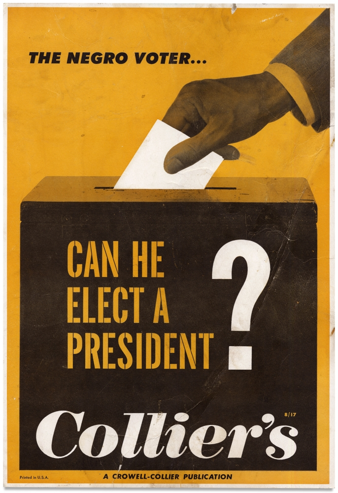 The Negro Voter. Can He Elect a President? Colliers, Theodore H. White.