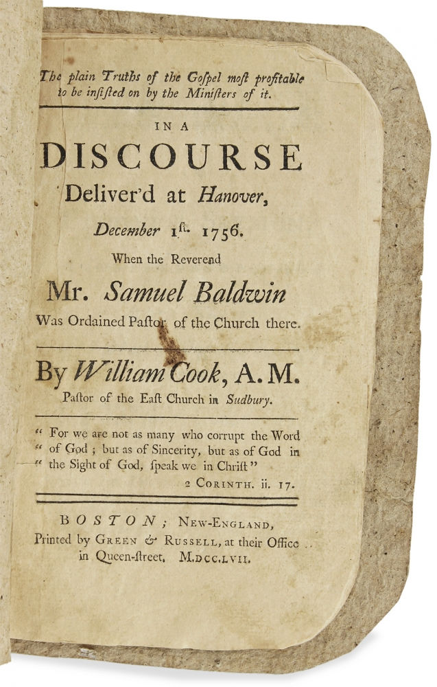 The plain Truths of the Gospel ... A Discourse Deliver'd at Hanover, December 1st. 1756. When the Reverend Mr. Samuel Baldwin was Ordained Pastor of the Church there. William Cook, 1696–1760.