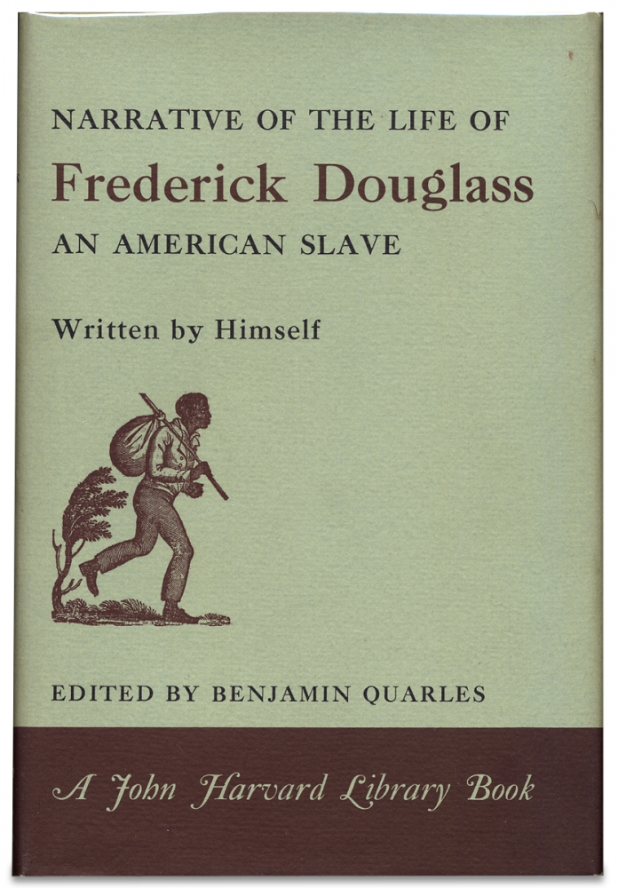 Narrative of the Life and Times of Frederick Douglass. Frederick Douglass, Benjamin Quarles.