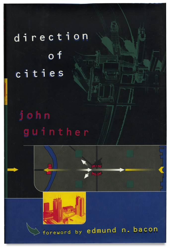 Directions of Cities [First Edition, Autographed]. John Guinther, Edmund N. Bacon.