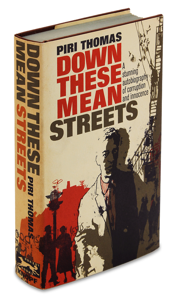 Down These Mean Streets. A Stunning Autobiography of Corruption and Innocence. [Signed Copy]. Piri Thomas.