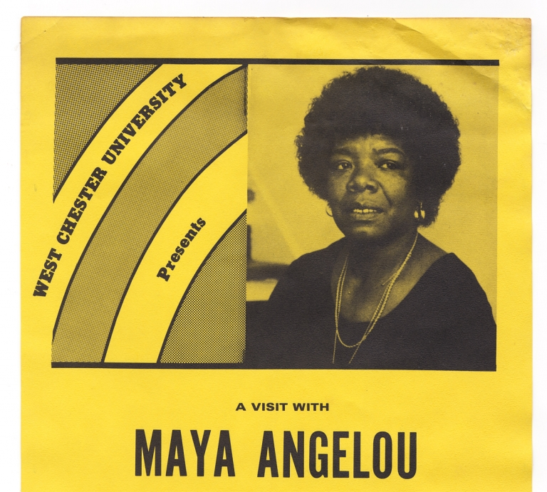 West Chester University Presents a Visit with Maya Angelou Author of I Know Why the Caged Bird Sings. February 20, 1984…. Maya Angelou.