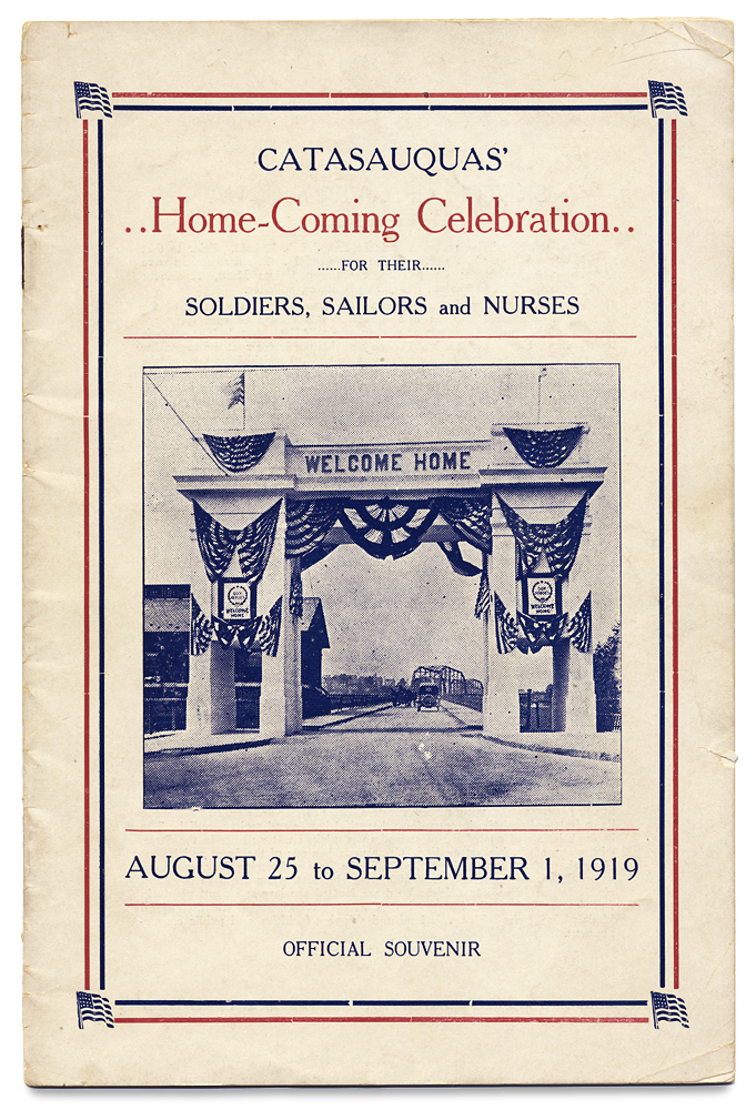 Catasauquas' Home-Coming Celebration for their Soldiers, Sailors and Nurses August 25 to September 1 1919. Official Souvenir. President Home-Coming Celebration Leonard Peckitt.