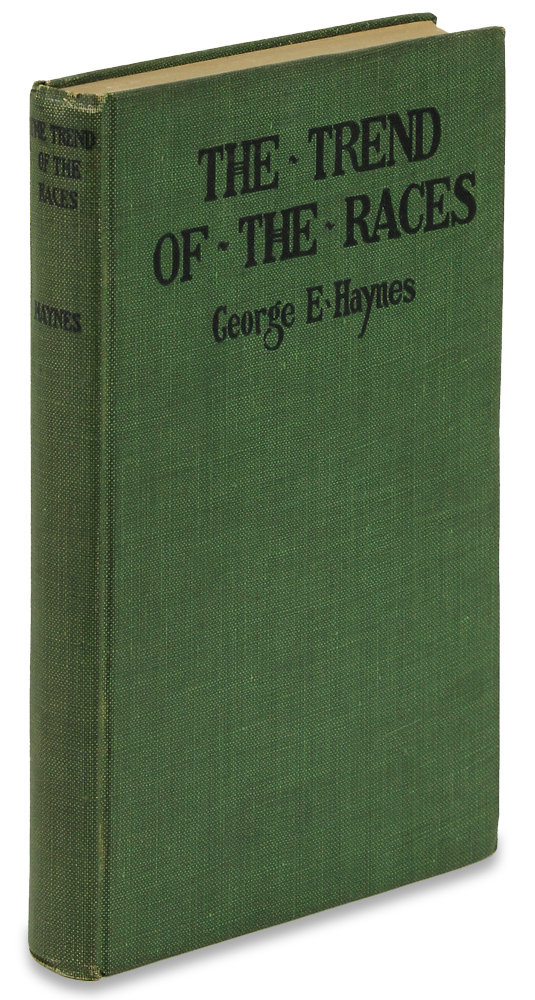 The Trend of the Races. [Review Copy with Ephemera]. George E. Haynes.