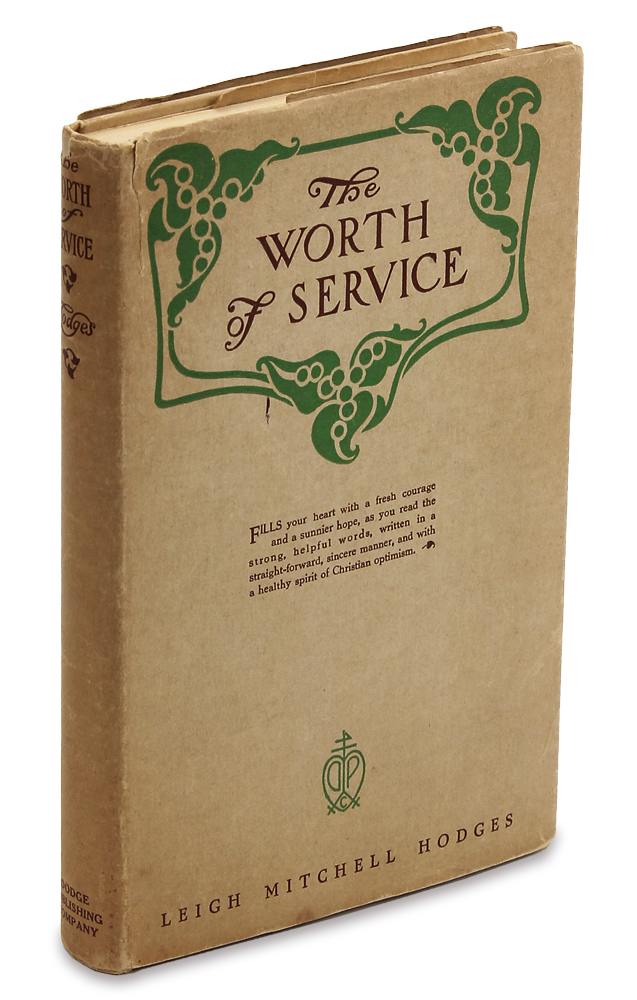[Early American Dust Jackets:] The Worth of Service. Leigh Mitchell Hodges, 1876–1954.