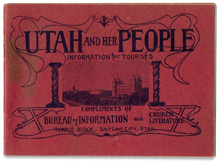 Utah and Her People: Information for Tourists. Church of Jesus Christ of Latter-day Saints.