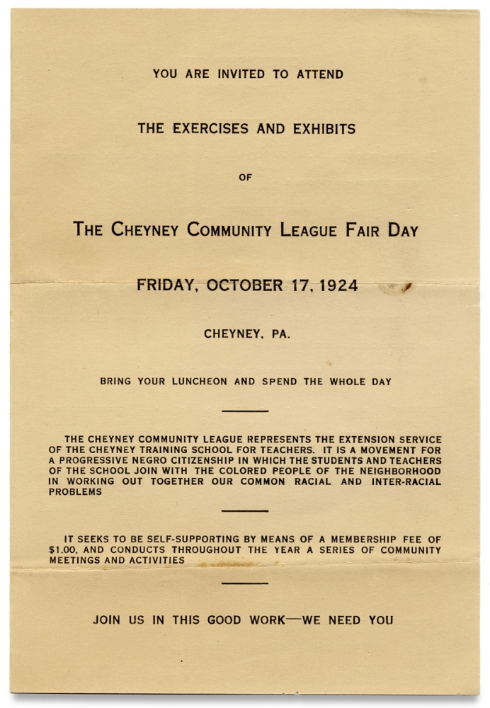 You Are Invited to Attend the Exercises and Exhibits of the Cheyney Community League Fair Day ... October 17, 1924… [opening lines of program]. Cheyney Training School for Teachers, Lesley Pinckney Hill.