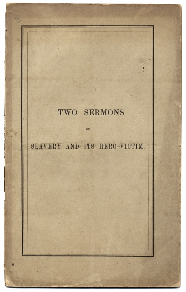 [John Brown, Execution of:] The Iniquity: A Sermon Preached in The First Church, Dorchester, On Sunday, Dec. 11, 1859. Nathaniel Hall, 1805–1875.