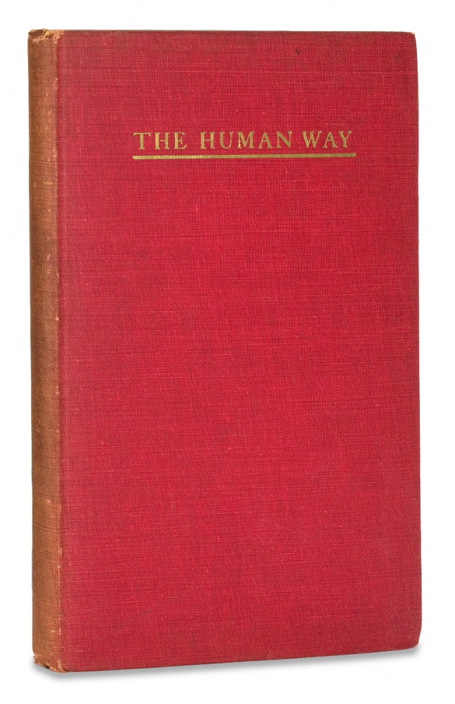 The Human Way. Addresses on Race Problems at the Southern Sociological Congress Atlanta, 1913. James E. McCulloch.