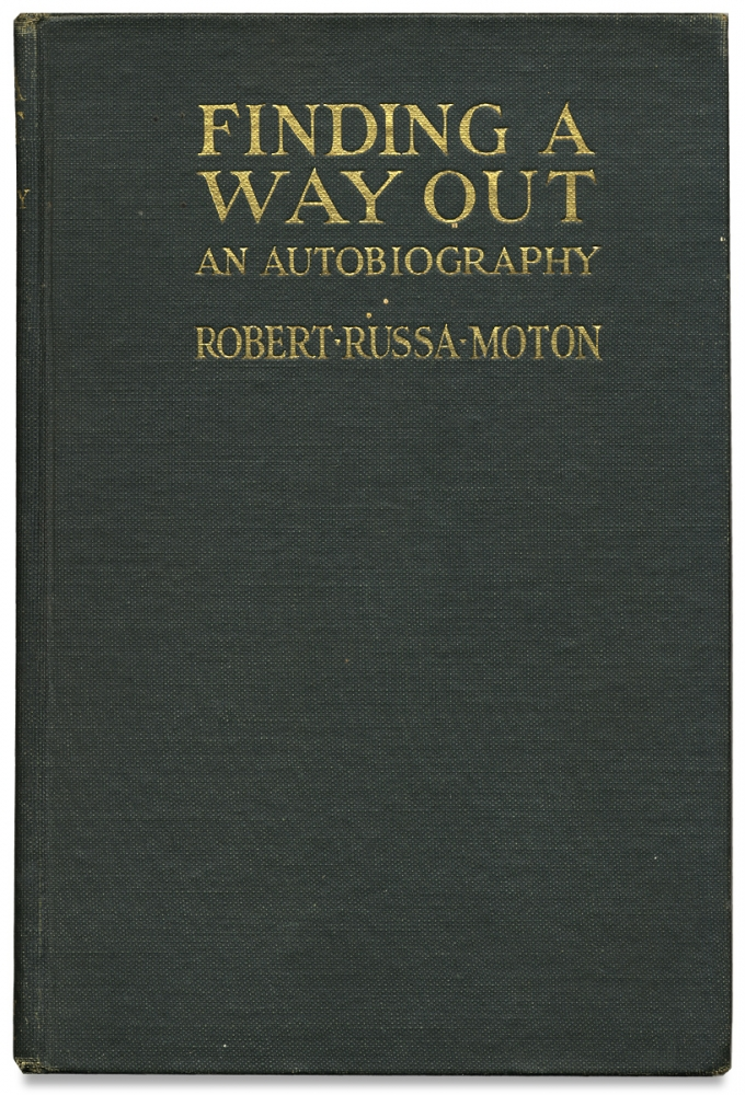 Finding a Way Out. An Autobiography. Robert Russa Moton.