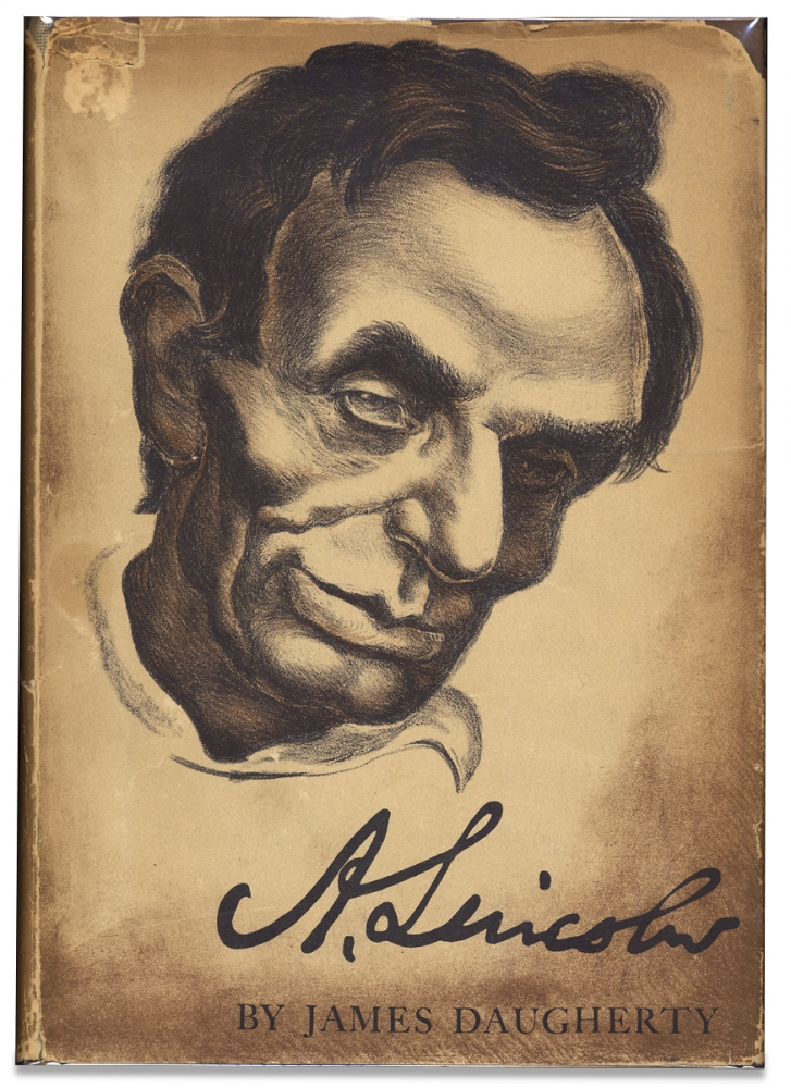 Abraham Lincoln. [Inscribed by the Author]. James Daugherty, 1889–1974, James Harry Daugherty.