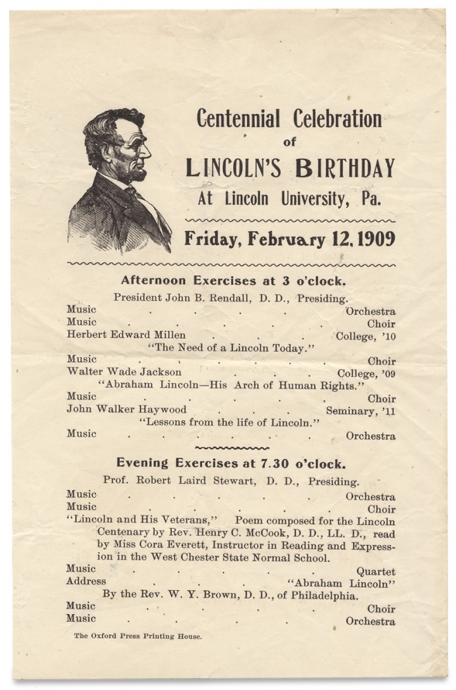 Centennial Celebration of Lincoln's Birthday at Lincoln University, Pa ... February 12, 1909. [opening lines of small broadside].