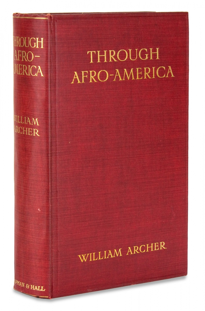 Through Afro-America. An English Reading of the Race Problem. William Archer.