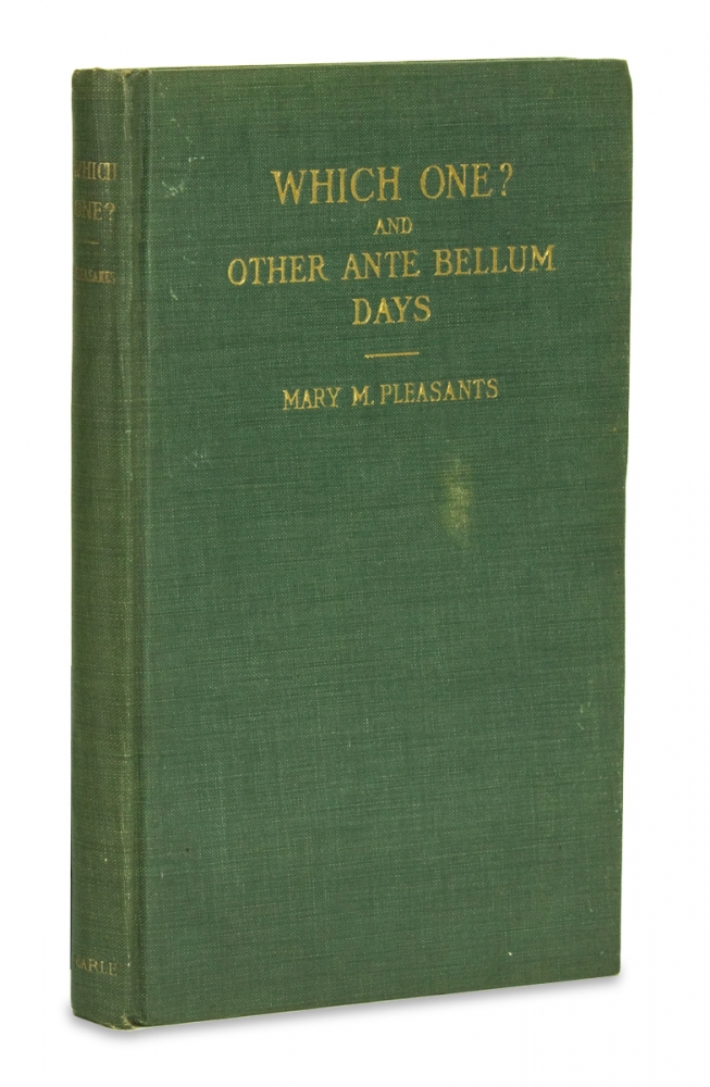 Which One? And Other Ante Bellum Days. Mary M. Pleasants.