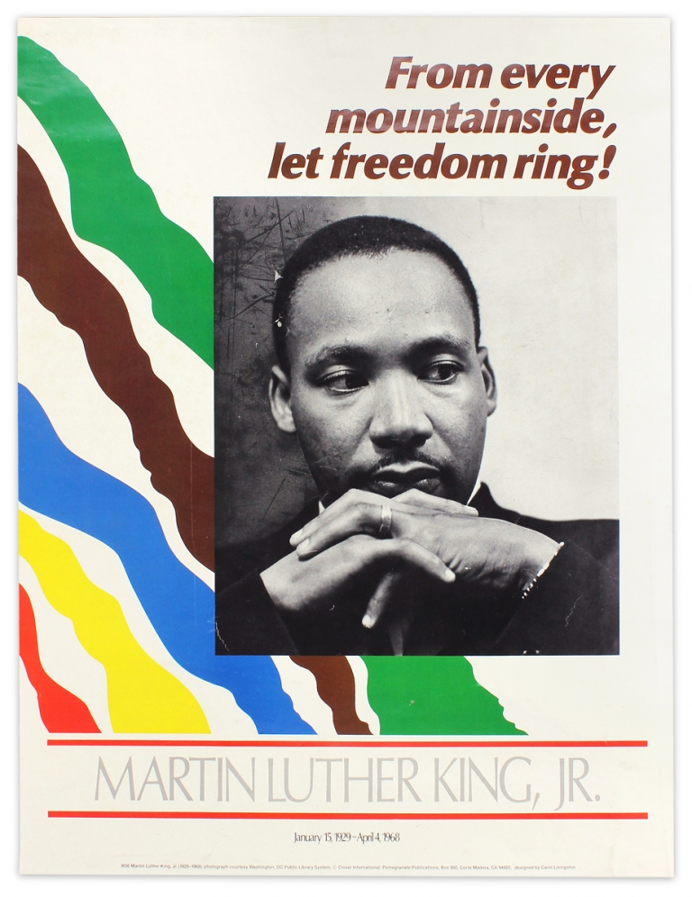 From every mountainside, let freedom ring! Martin Luther King, Jr. [poster]. designer Carol Livingston.