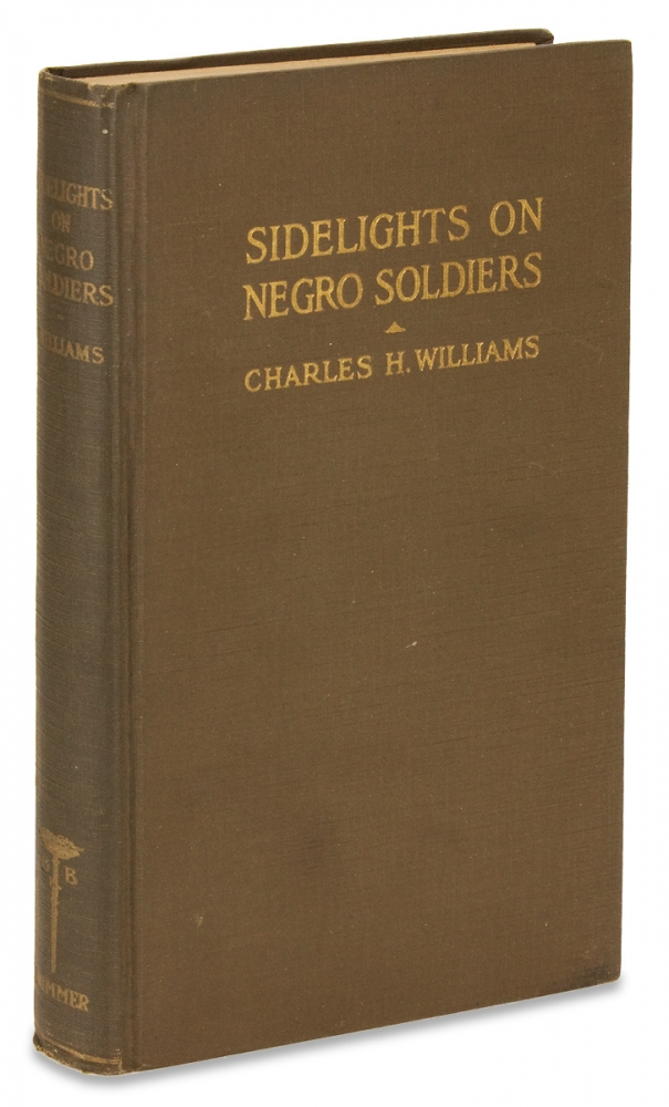 Sidelights on Negro Soldiers. Charles H. Williams, 1886–1978, Charles Holston Williams.