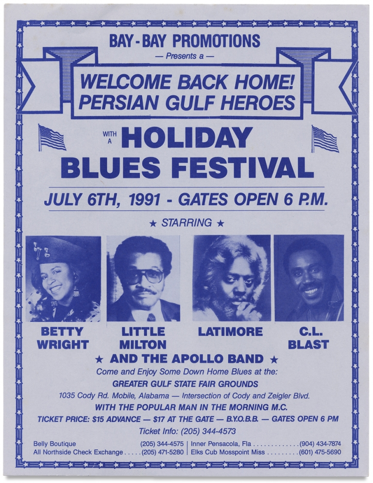 Bay-Bay Promotions—Presents a—Welcome Back Home! Persian Gulf Heroes with a Holiday Blues Festival… [1991 concert broadside]. Bay-Bay Promotions.