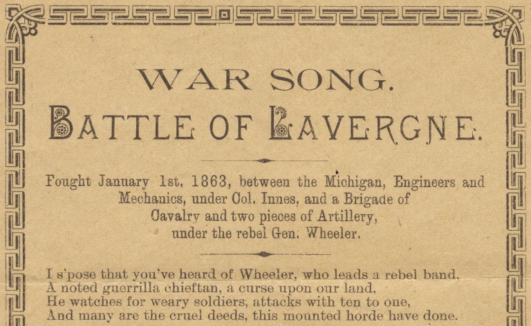 "[Civil War Michigan:] War Song. Battle of Lavergne. one of the boys""."