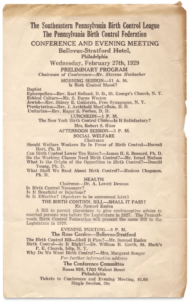The Southeastern Pennsylvania Birth Control League, the Pennsylvania Birth Control Federation Conference and Evening Meeting…1929. [broadside and related brochure]. Margaret Sanger, 1879–1966, Pennsylvania Birth Control Federation.