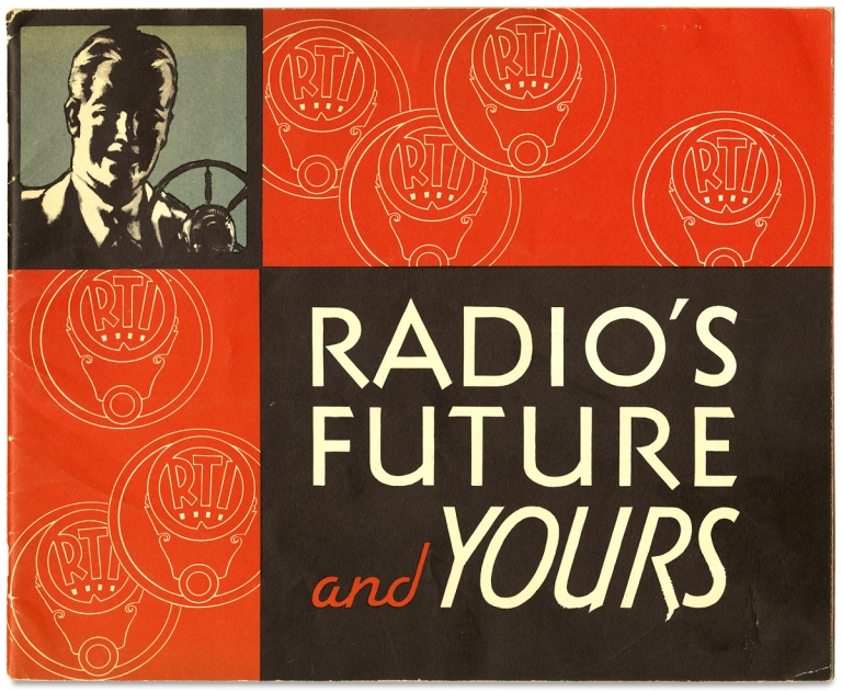 Radio's Future and Yours [cover title]. Radio, Television Institute of Chicago.
