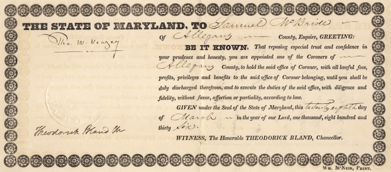 [Thomas Ward Veazey as Maryland Governor in 1836 Appoints as Medical Coroner Samuel McBride in Allegany County, Maryland]. Thomas Ward Veazey Theodorick Bland.