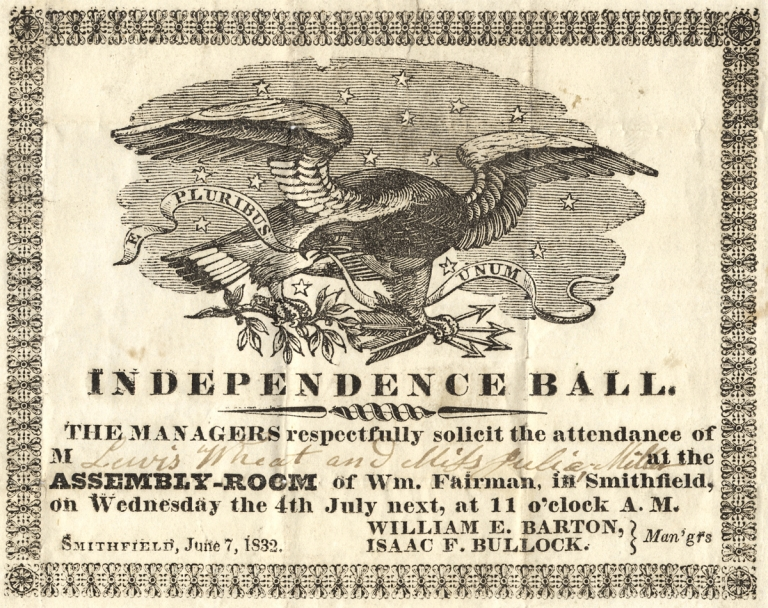 Independence Ball. The Managers respectfully solicit the attendance of M___________ at the Assembly-Room of Wm. Fairman, in Smithfield…. [opening lines of illustrated 1832 invitation]. William E. Barton.