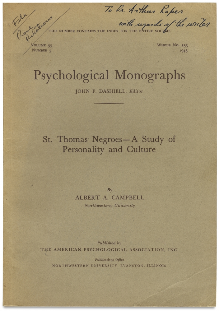 St. Thomas Negroes — A Study of Personality and Culture. [Psychological Monographs, Vol. 55, No. 5]. Albert A. Campbell, John F. Dashiell, Albert Angus Campbell.
