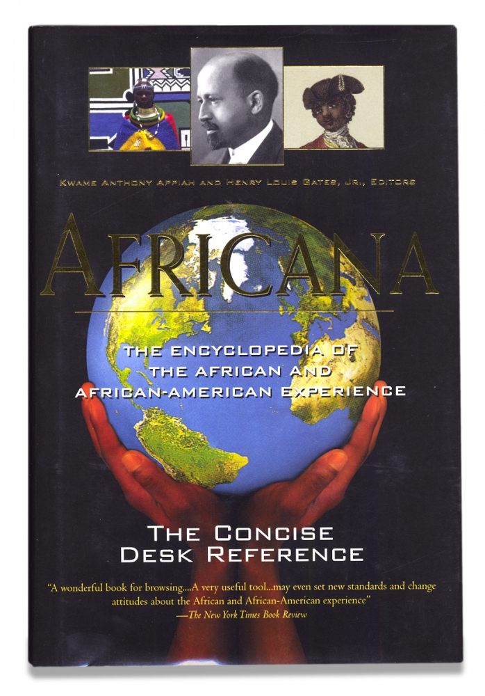 Africana. The Encyclopedia of the African and African American Experience. The Concise Desk Reference. Kwame Anthony Appiah, Henry Louis Gates Jr.