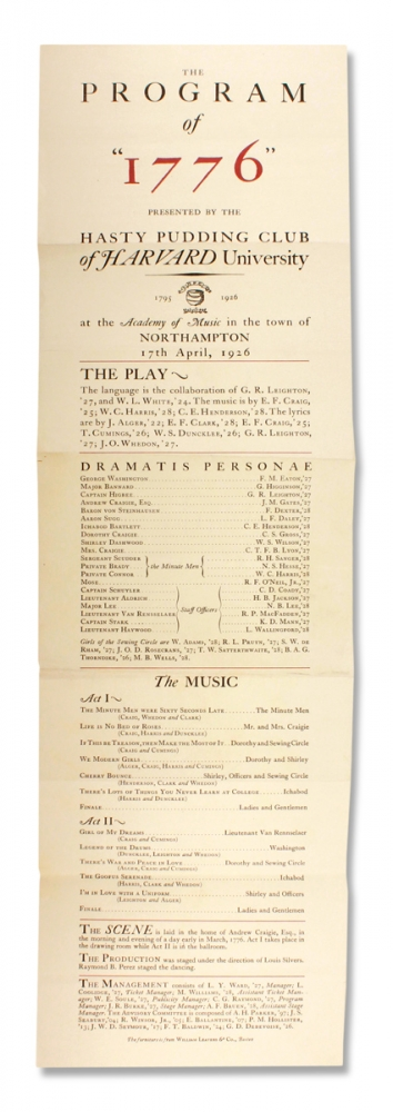 """The Program of """"1776"""" presented by the Hasty Pudding Club of Harvard University [opening lines of 1926 broadside]. Hasty Pudding Club of Harvard University."""