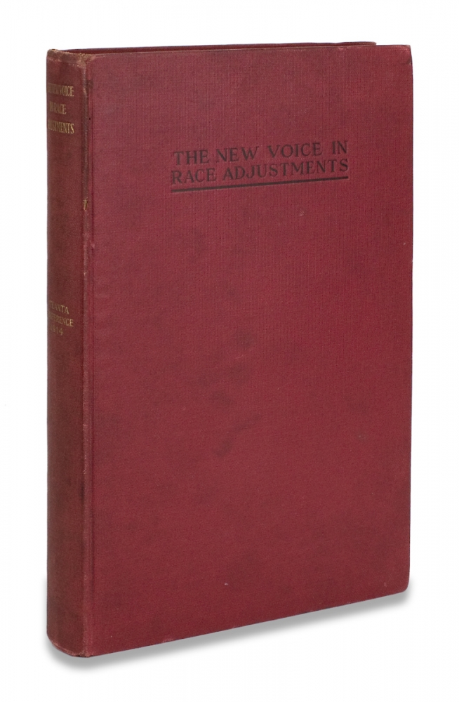 The New Voice in Race Adjustments. Addresses and Reports presented at The Negro Christian Student Conference, Atlanta, Georgia, May 14-18, 1914. A M. Trawick, Booker T. Washington.