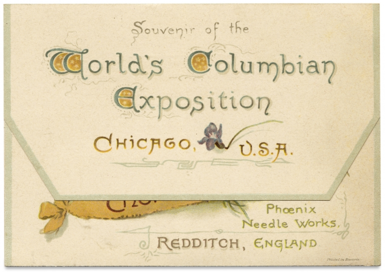 Souvenir of the World's Columbia Exposition, Chicago, U.S.A. [1893 Chicago Wold's Fair sewing needle case]. Phoenix Needle Works Thomas Harper.