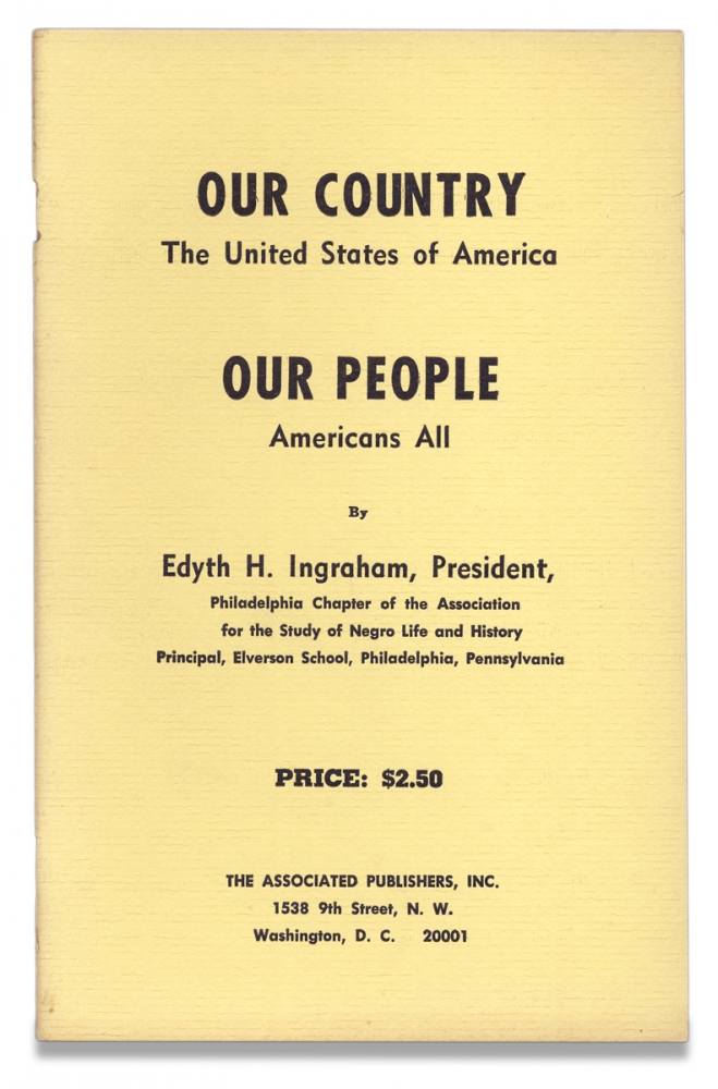 Our Country, The United States of America, Our People, Americans All. [cover title]. Edyth H. Ingraham.