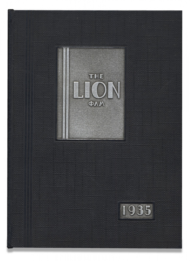 The Lion, A Record of Achievements Published by The Class of 1935 [Phi Lamda Mu] Lincoln University. Lincoln University, Pennsylvania, Arthur E. James.
