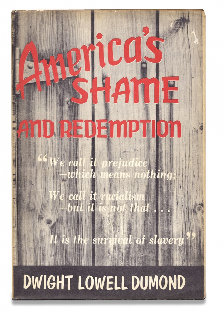 America's Shame and Redemption. Dwight Lowell Dumond.
