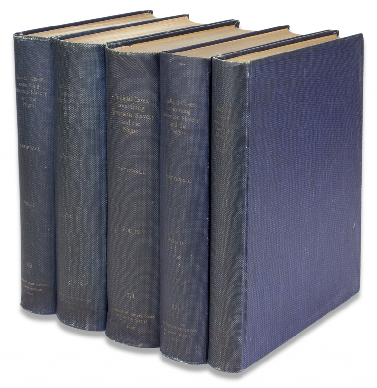 Judicial Cases concerning American Slavery and the Negro. [Five Volumes, Complete]. Helen Tunncliff Catterall.