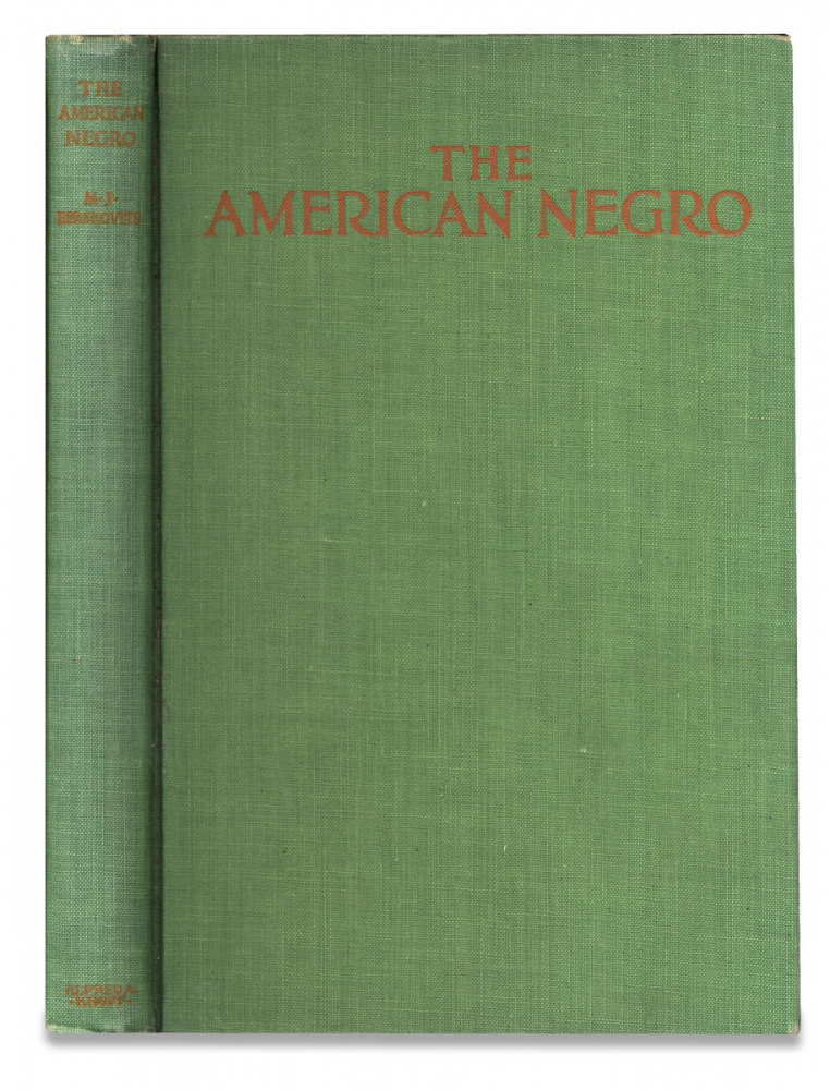 The American Negro, a Study in Racial Crossing. Melville J. Herskovits, 1895–1963.