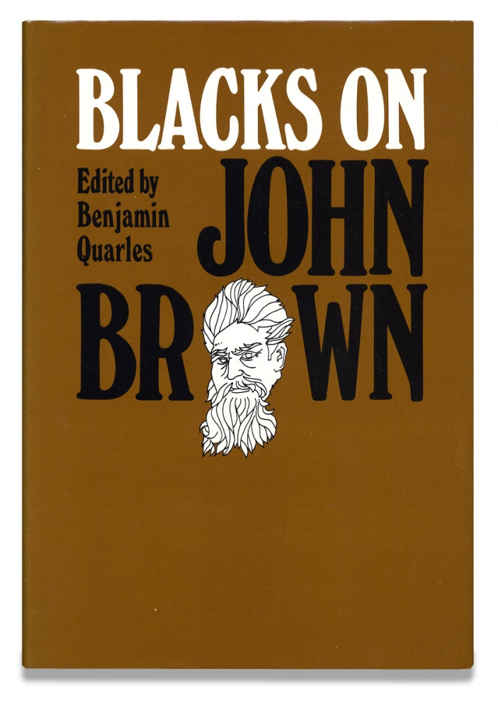 Blacks on John Brown. Benjamin Quarles.