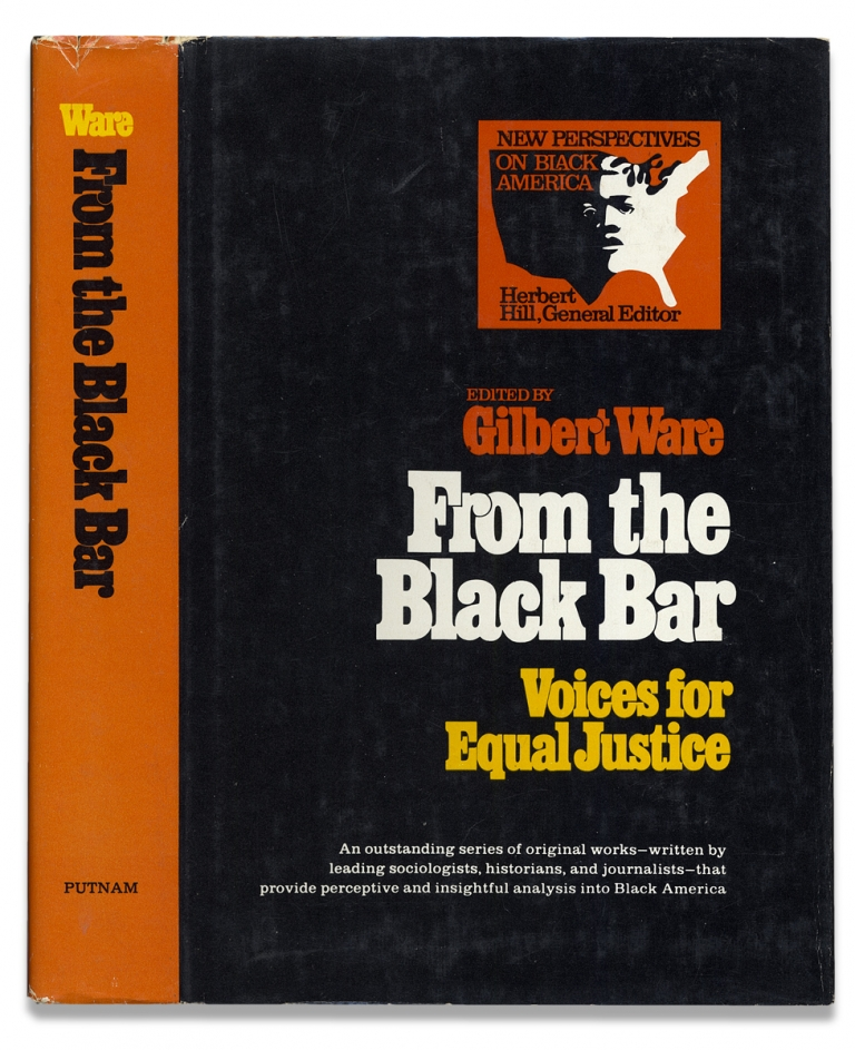 From the Black Bar, Voices for Equal Justice. Gilbert Ware.