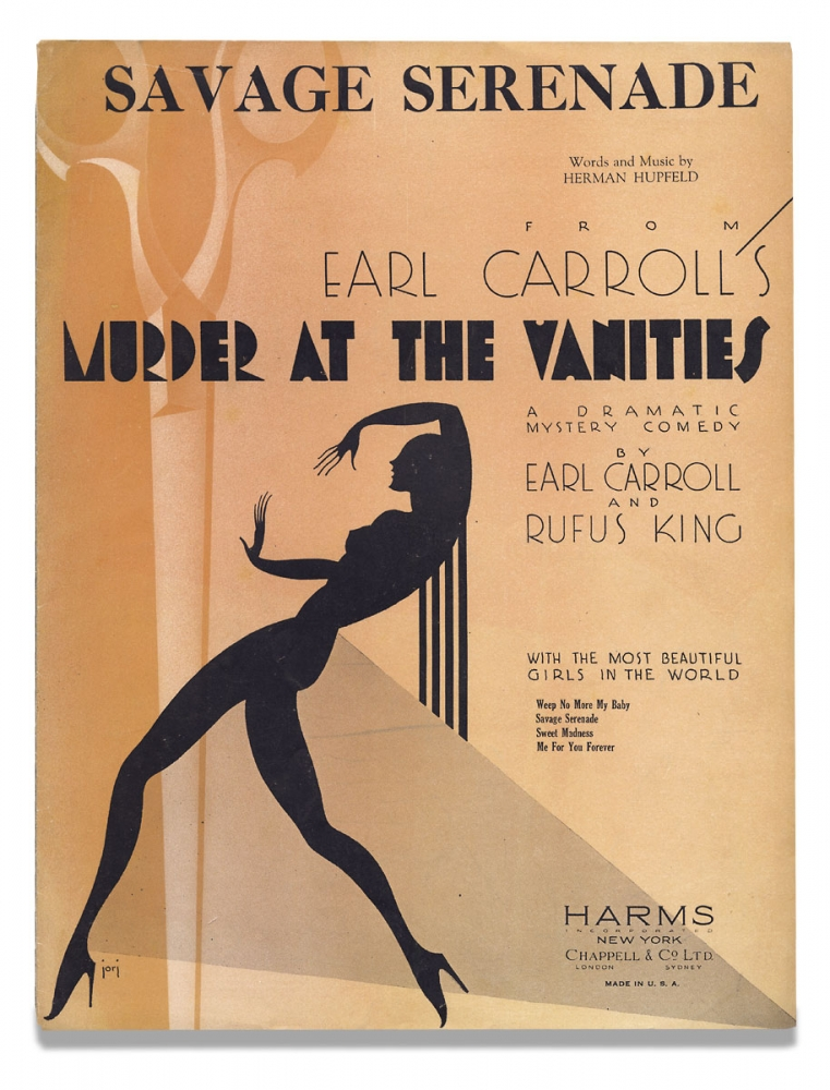 Savage Serenade from Earl Carroll's Murder at the Vanities, a Dramatic Mystery Comedy by Carroll and Rufus King. [sheet music]. Words and, Herman Hupfeld, 1894–1951.
